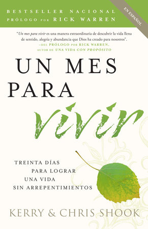 Un mes para vivir by Chris Shook and Kerry Shook