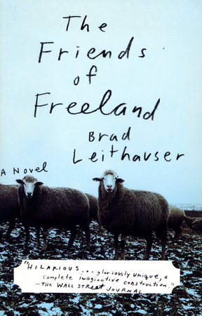The Friends of Freeland by