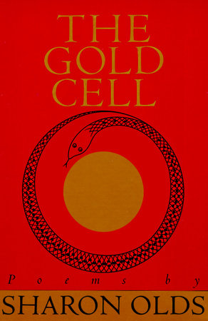 Gold Cell by Sharon Olds