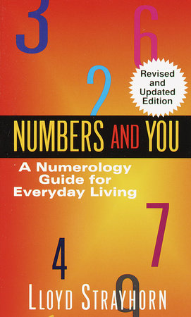 Numbers and You:  A Numerology Guide for Everyday Living by Lloyd Strayhorn