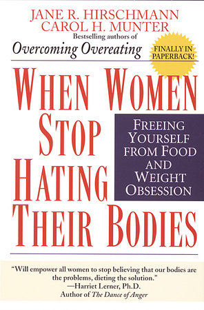 When Women Stop Hating Their Bodies by