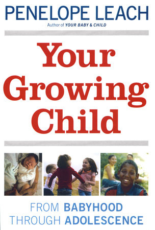 Your Growing Child by
