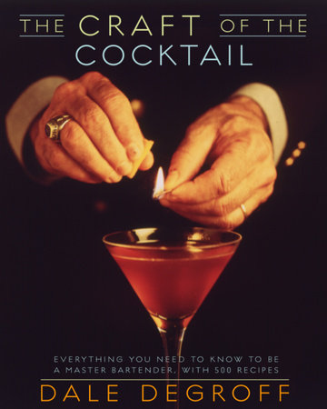 The Craft of the Cocktail by
