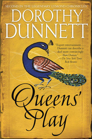 QUEEN'S PLAY by Dorothy Dunnett