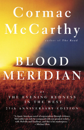 Blood Meridian by
