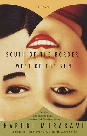South of the Border, West of the Sun by