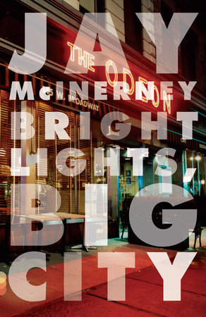Bright Lights, Big City by Jay McInerney
