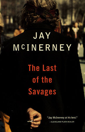 The Last of the Savages by Jay McInerney