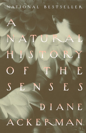 A Natural History of the Senses by