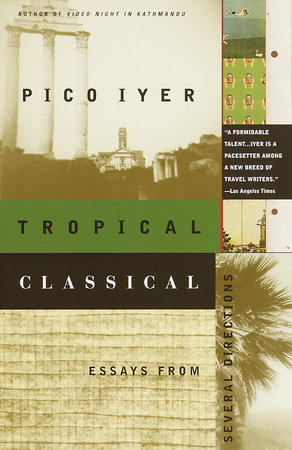 tropical classical essays from several directions