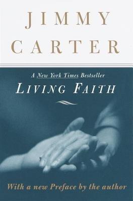 Living Faith by Jimmy Carter