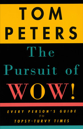 The Pursuit of Wow!
