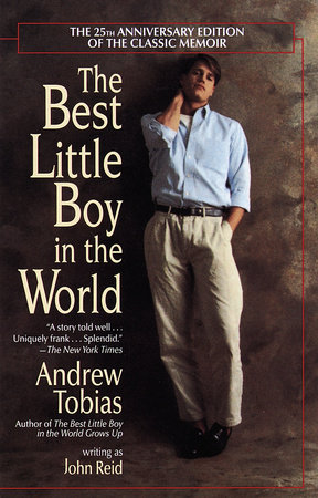 The Best Little Boy in the World by John Reid and Andrew Tobias