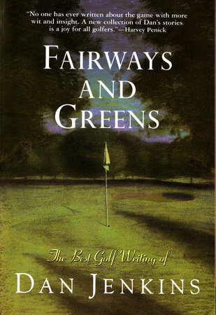 Fairways and Greens by