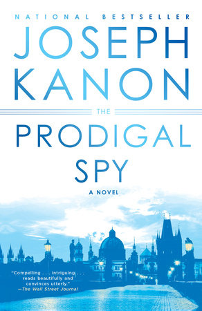 The Prodigal Spy