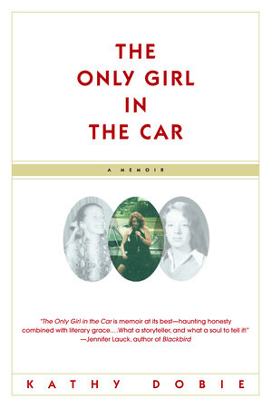 The Only Girl in the Car by