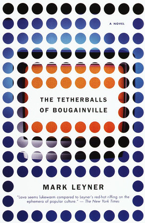 The Tetherballs of Bougainville by