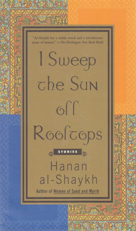 I Sweep the Sun Off Rooftops by Hanan al-Shaykh