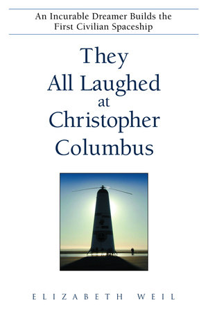 They All Laughed at Christopher Columbus by