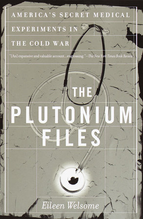 The Plutonium Files by