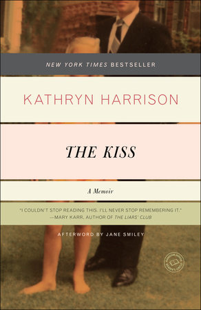 The Kiss by Kathryn Harrison
