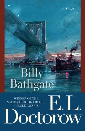 Billy Bathgate by E.L. Doctorow