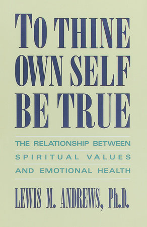 To Thine Own Self Be True by
