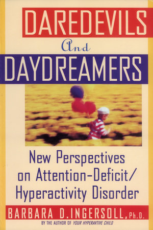 Daredevils and Daydreamers by Barbara Ingersoll