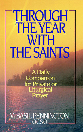 Through the Year with the Saints by