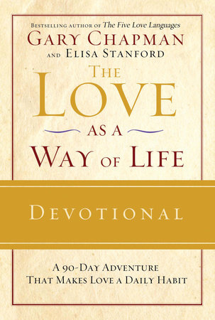 The Love as a Way of Life Devotional by