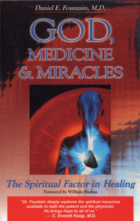 God, Medicine, and Miracles