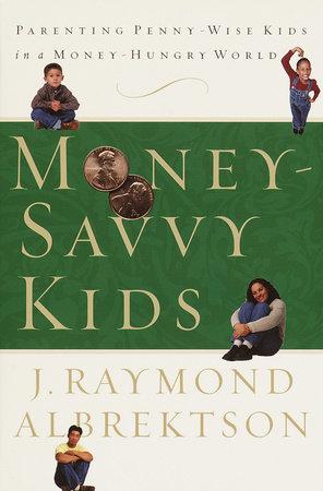 Money-Savvy Kids by