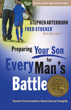 Preparing Your Son for Every Man's Battle