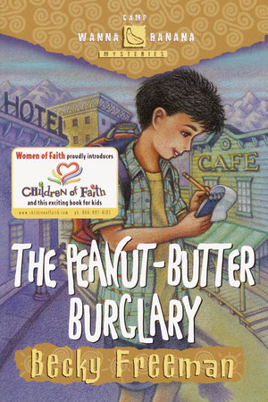 The Peanut-Butter Burglary by Becky Freeman