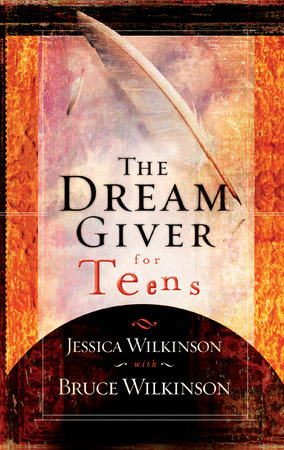 The Dream Giver for Teens by