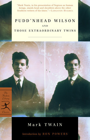 Pudd'nhead Wilson and Those Extraordinary Twins by