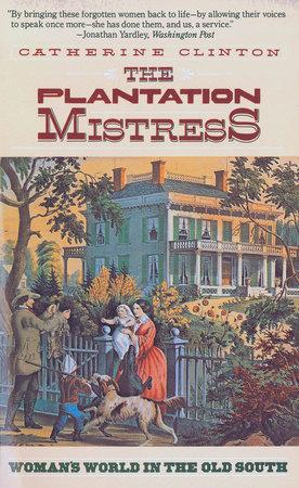 The Plantation Mistress by