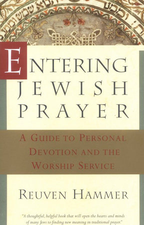 Entering Jewish Prayer by