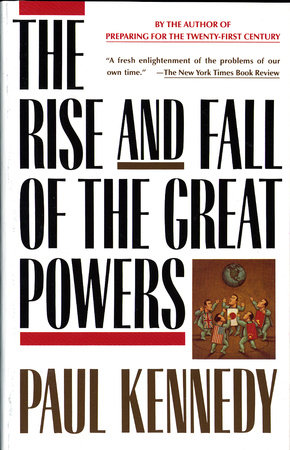 The Rise and Fall of the Great Powers by