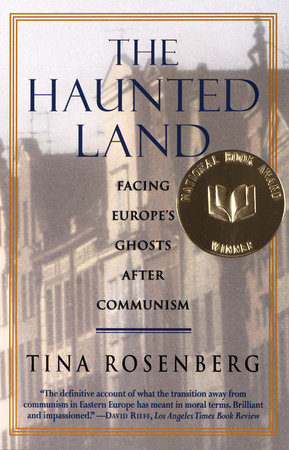 The Haunted Land by Tina Rosenberg