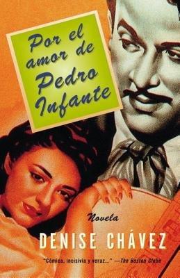 Por el amor de Pedro Infante by