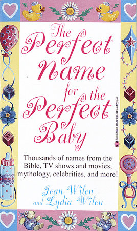 The Perfect Name for the Perfect Baby by