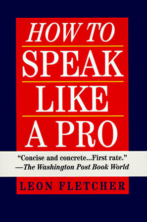 How to Speak Like a Pro by