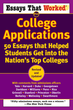 Essays that Worked for College Applications by Brian Kasbar and Boykin Curry