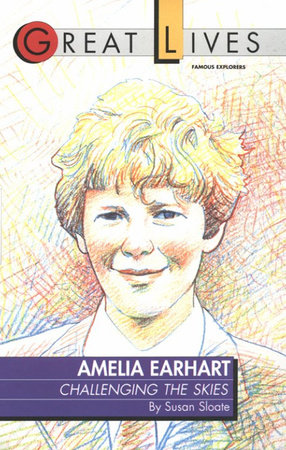 Amelia Earhart by Susan Sloate