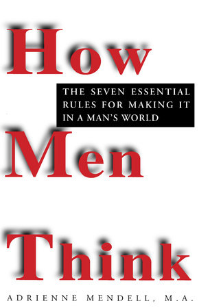 How Men Think by Adrienne Mendell