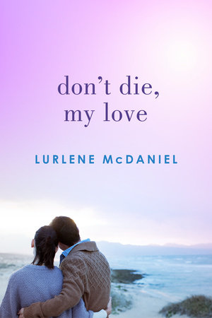 Don't Die, My Love by