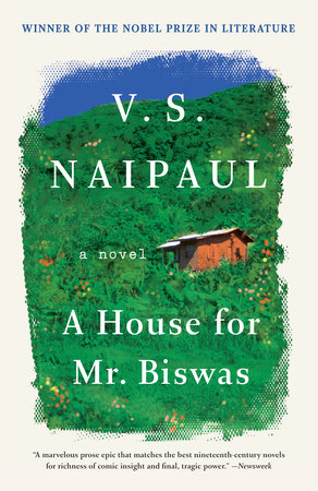 A HOUSE FOR MR. BISWAS by V.S. Naipaul