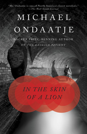 In the Skin of a Lion by