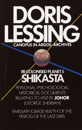 SHIKASTA by Doris Lessing